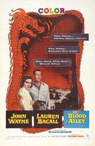 Blood Alley (1955) with John Wayne and Lauren Bacall